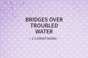 bridges-troubled-water